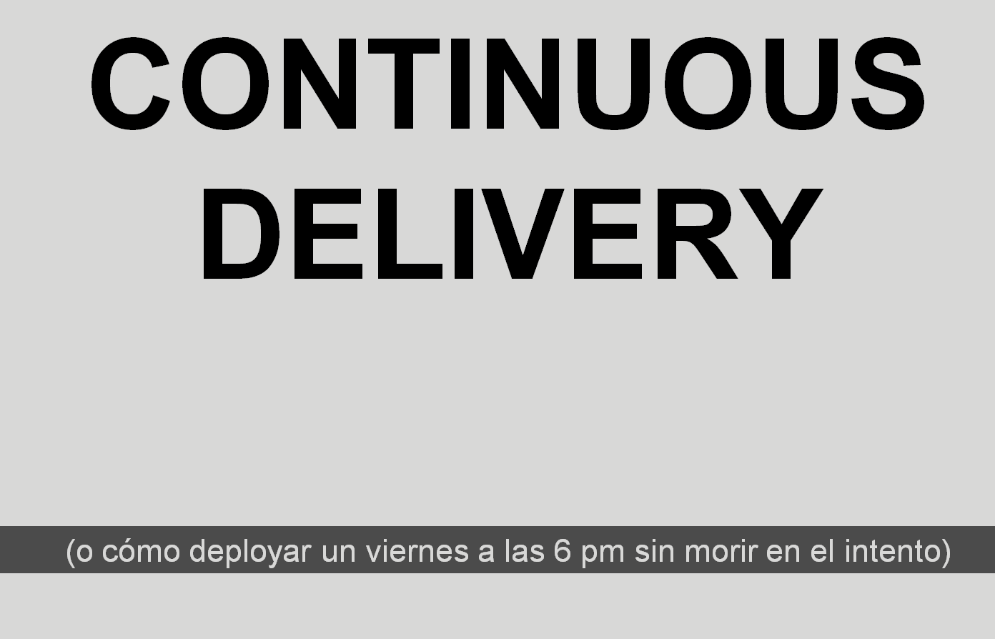 Continuous Delivery en el MM16AR