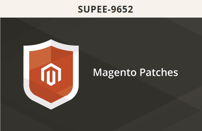 Magento SUPEE-9652